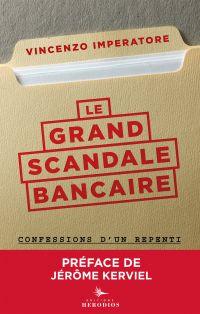 Le grand scandale bancaire