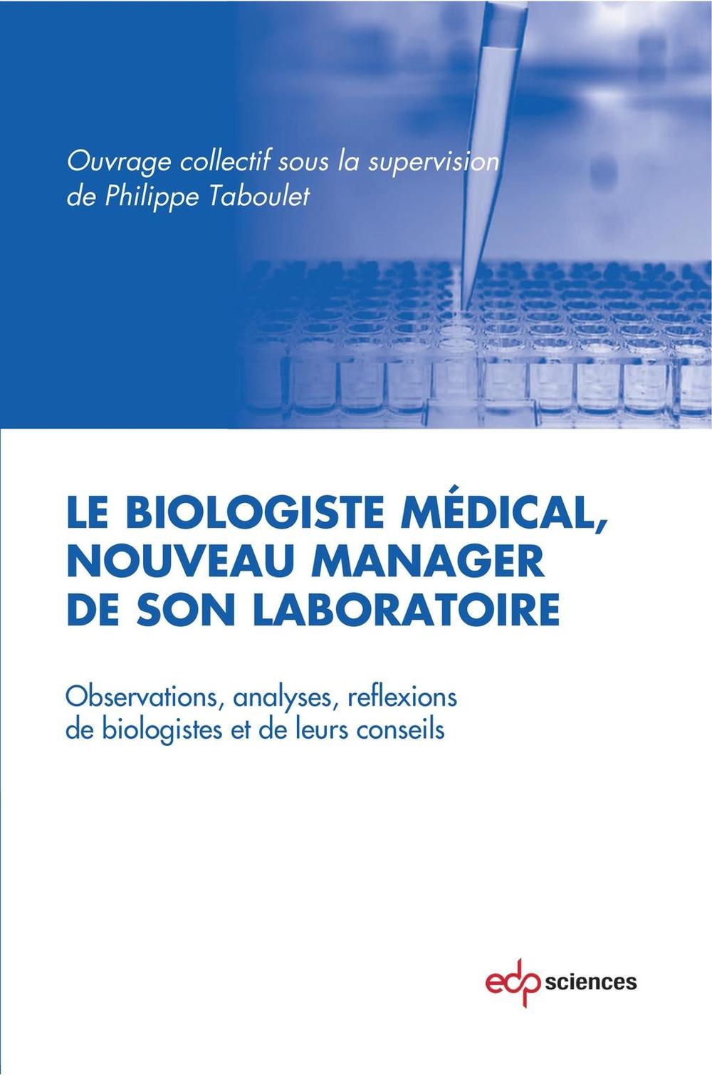 Le biologiste médical, nouveau manager de son laboratoire