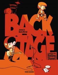 Backstage : L'histoire des Rolling Stones | Mirroir, Boris (1973-....). Auteur