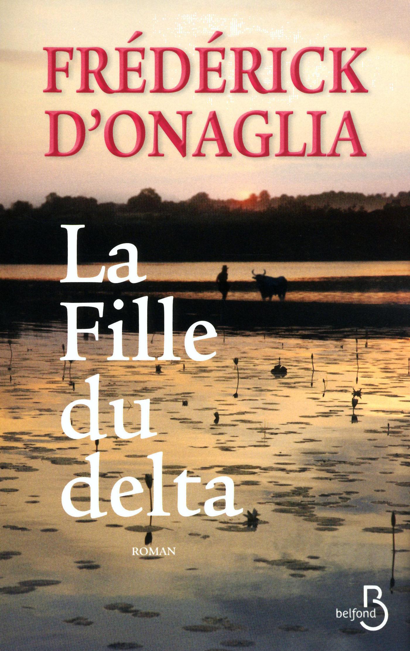 La Fille du delta | ONAGLIA, Frédérick d'