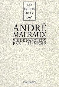 Vie de Napoléon par lui-même