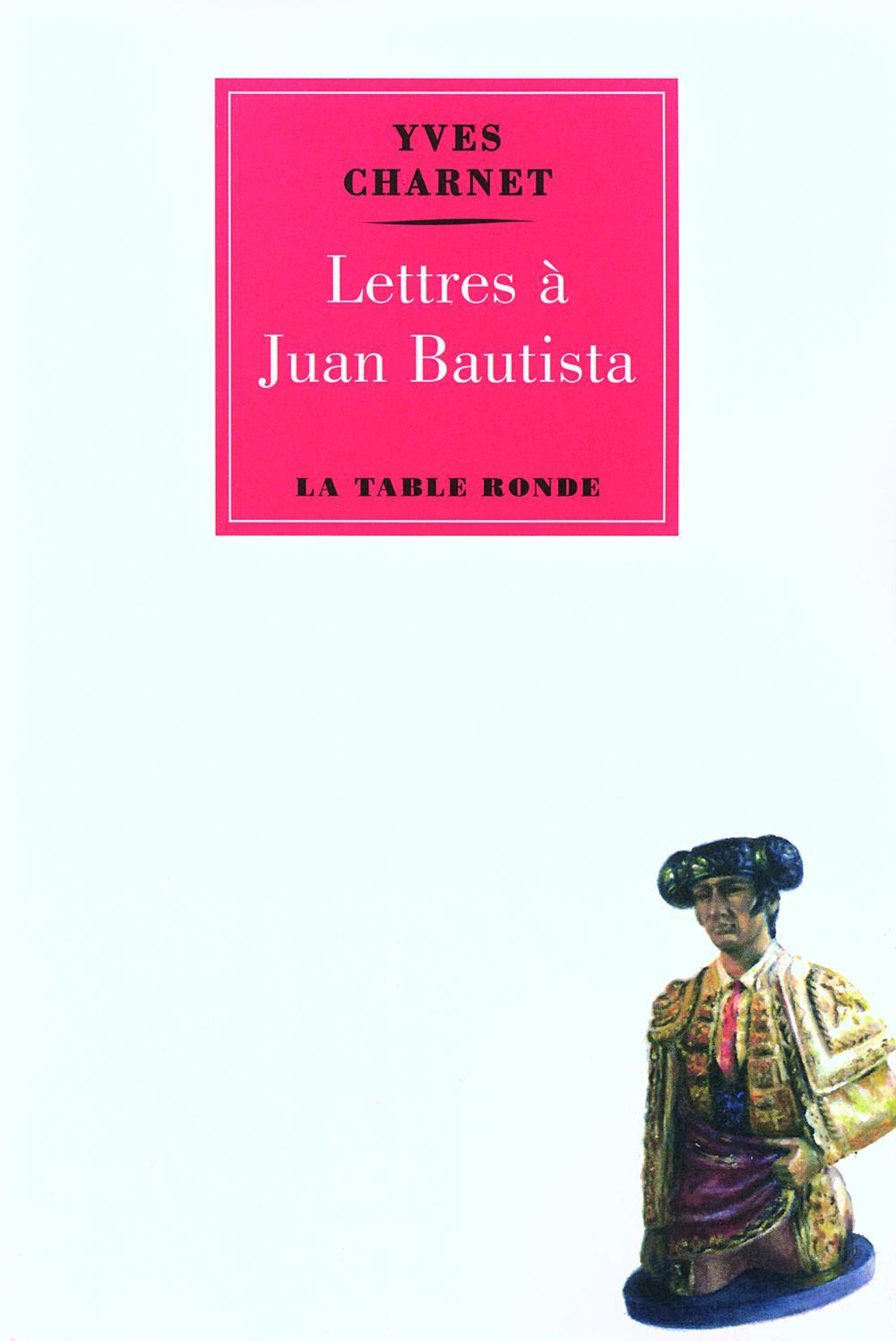 Lettres à Bautista