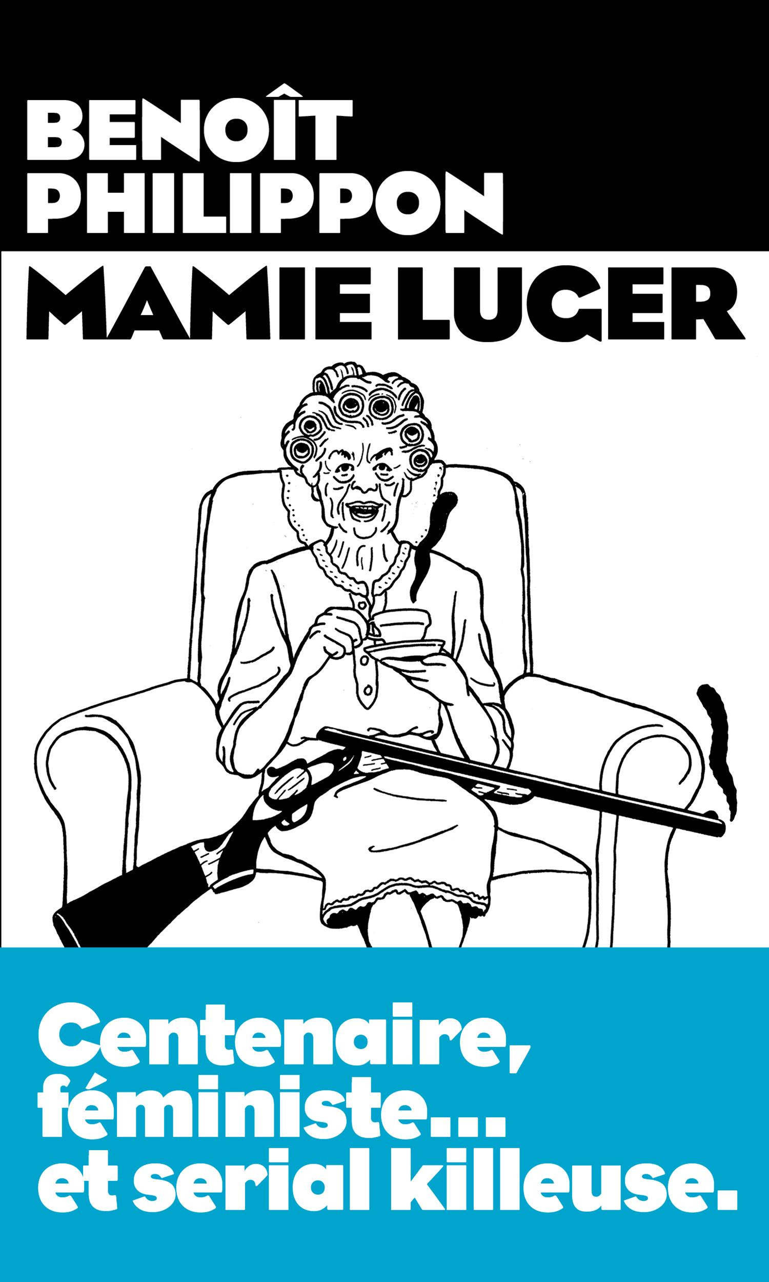 Mamie Luger | Philippon, Benoît