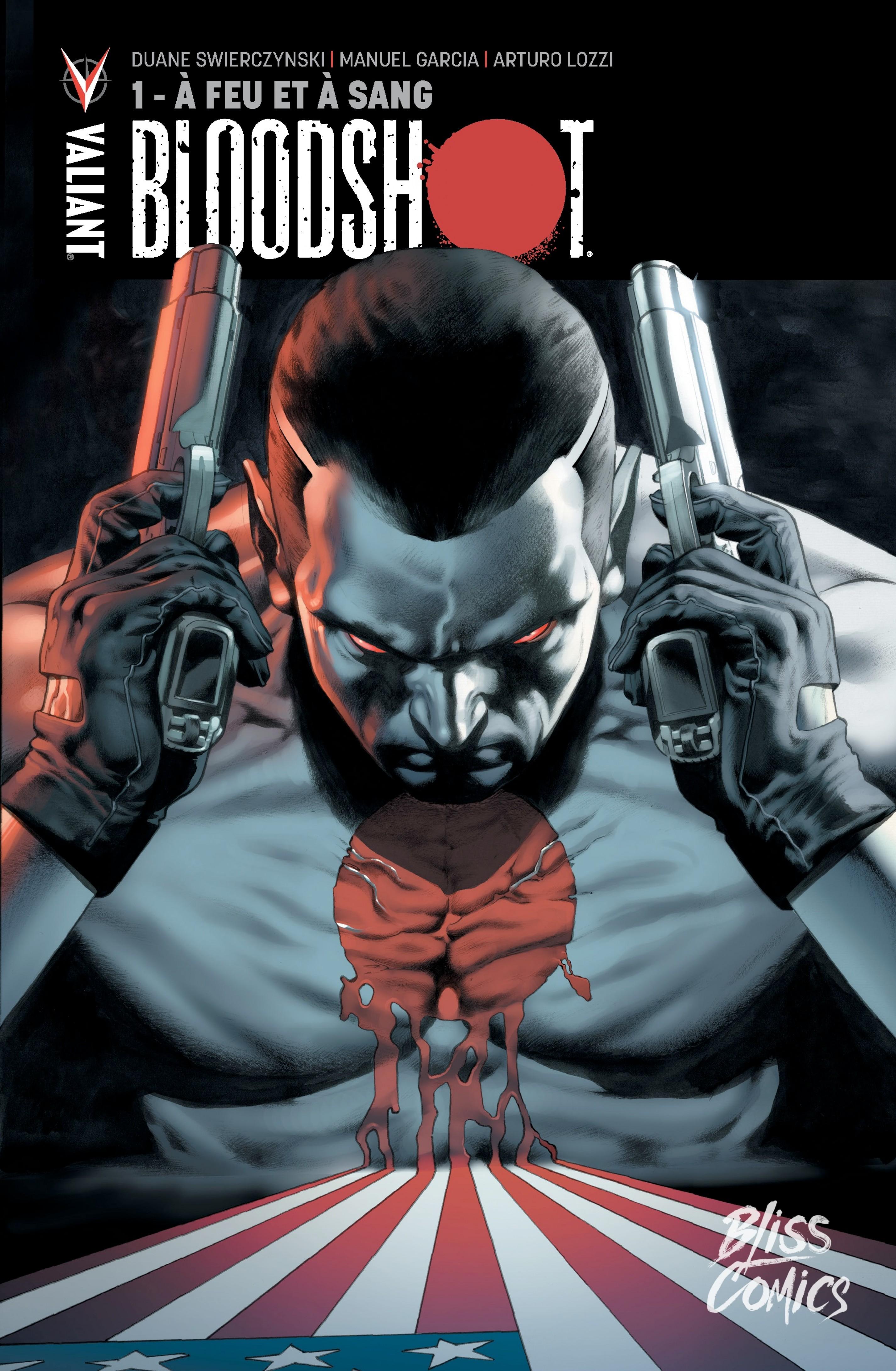 Bloodshot - Tome 1 - A feu ...