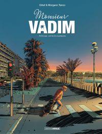 Monsieur Vadim - Tome 1