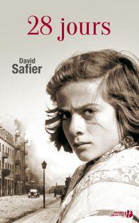 28 jours | Safier, David (1966-....). Auteur