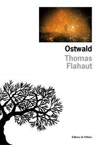 Ostwald | Flahaut, Thomas (1991-....). Auteur