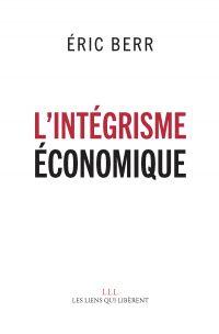 L'intégrisme économique