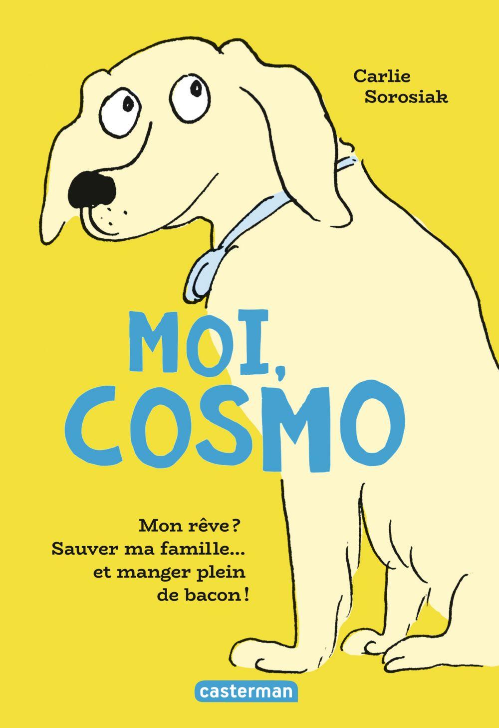 Moi, Cosmo | Sorosiak, Carlie