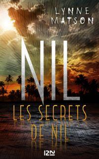 Nil - tome 2 : Les secrets de Nil