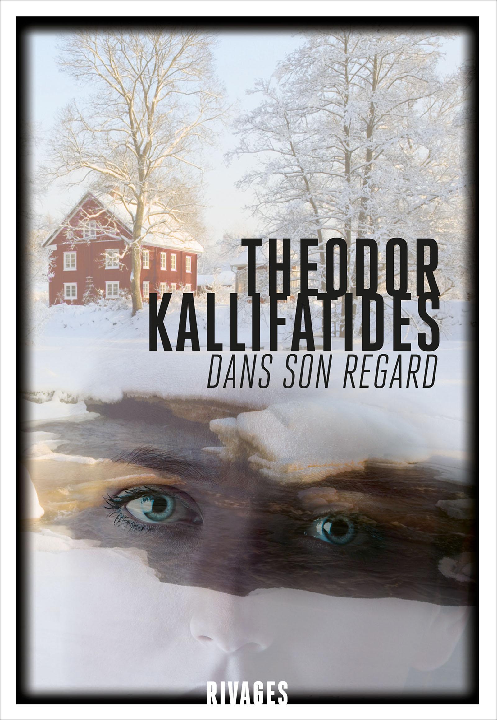 Dans son regard | Kallifatides, Theodor