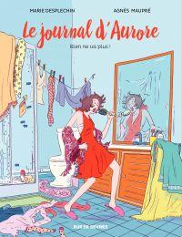 Le journal d'Aurore - Rien ne va plus