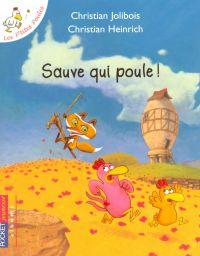 Les P'tites Poules - Sauve qui poule ! | JOLIBOIS, Christian. Auteur