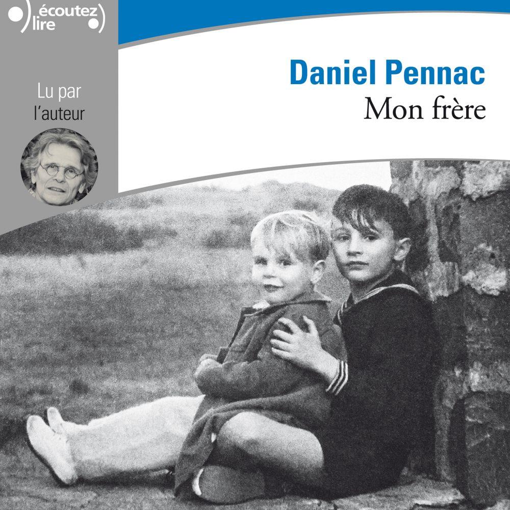 Mon frère | Pennac, Daniel. Auteur