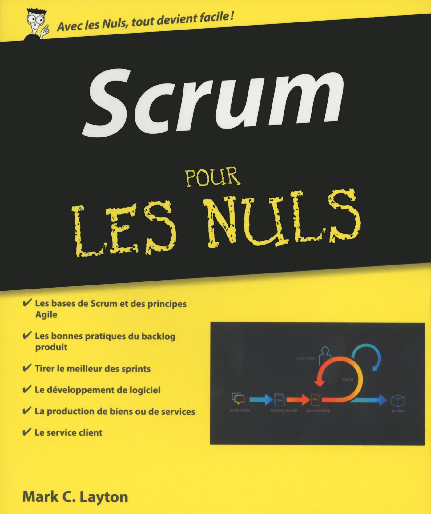Scrum pour les Nuls | LAYTON, Mark C.