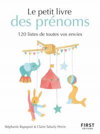 Petit livre des prénoms - 120 listes de toutes vos envies
