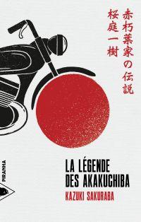 La Légende des Akakuchiba |