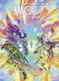 Magic 7 - Tome 10 - Le comm...