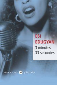3 minutes 33 secondes | Edugyan, Esi. Auteur