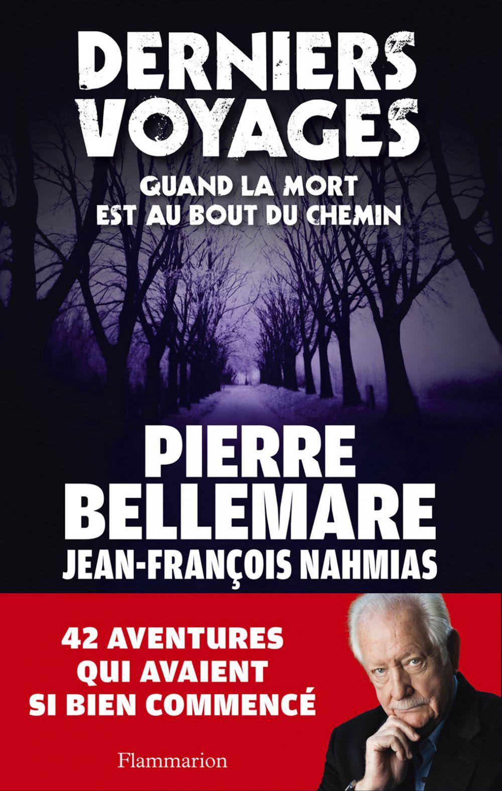 Derniers Voyages | Bellemare, Pierre (1929-2018). Auteur