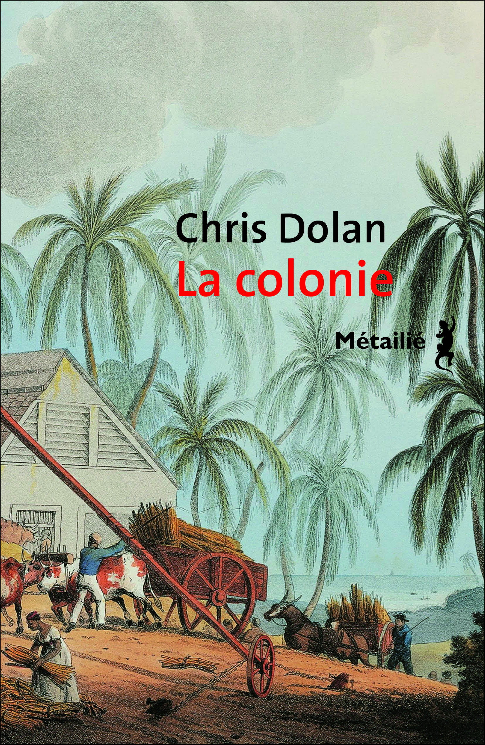 La Colonie | Dolan, Chris