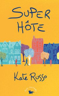 Super hôte | Russo, Kate. Auteur
