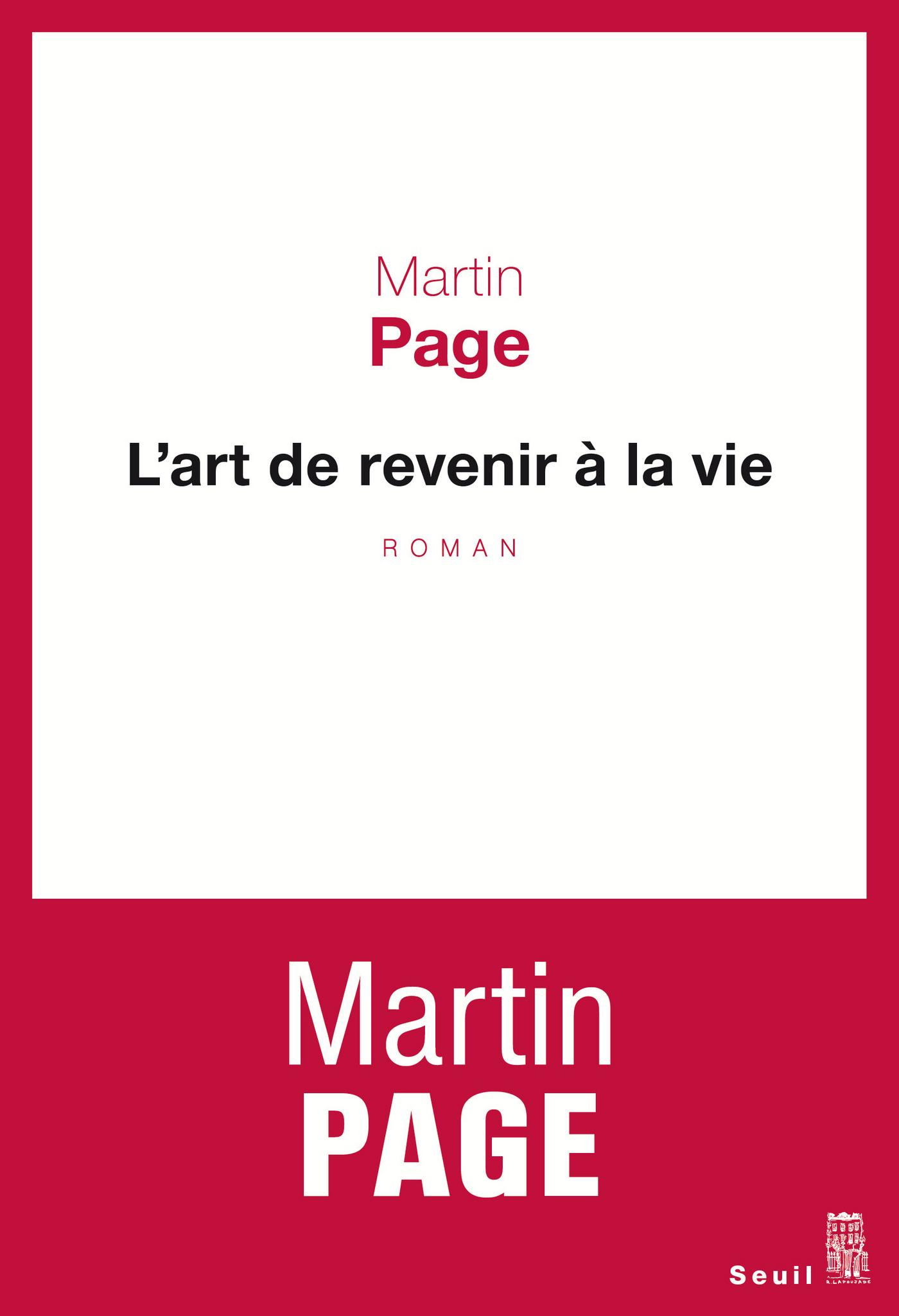 L'Art de revenir à la vie | Page, Martin