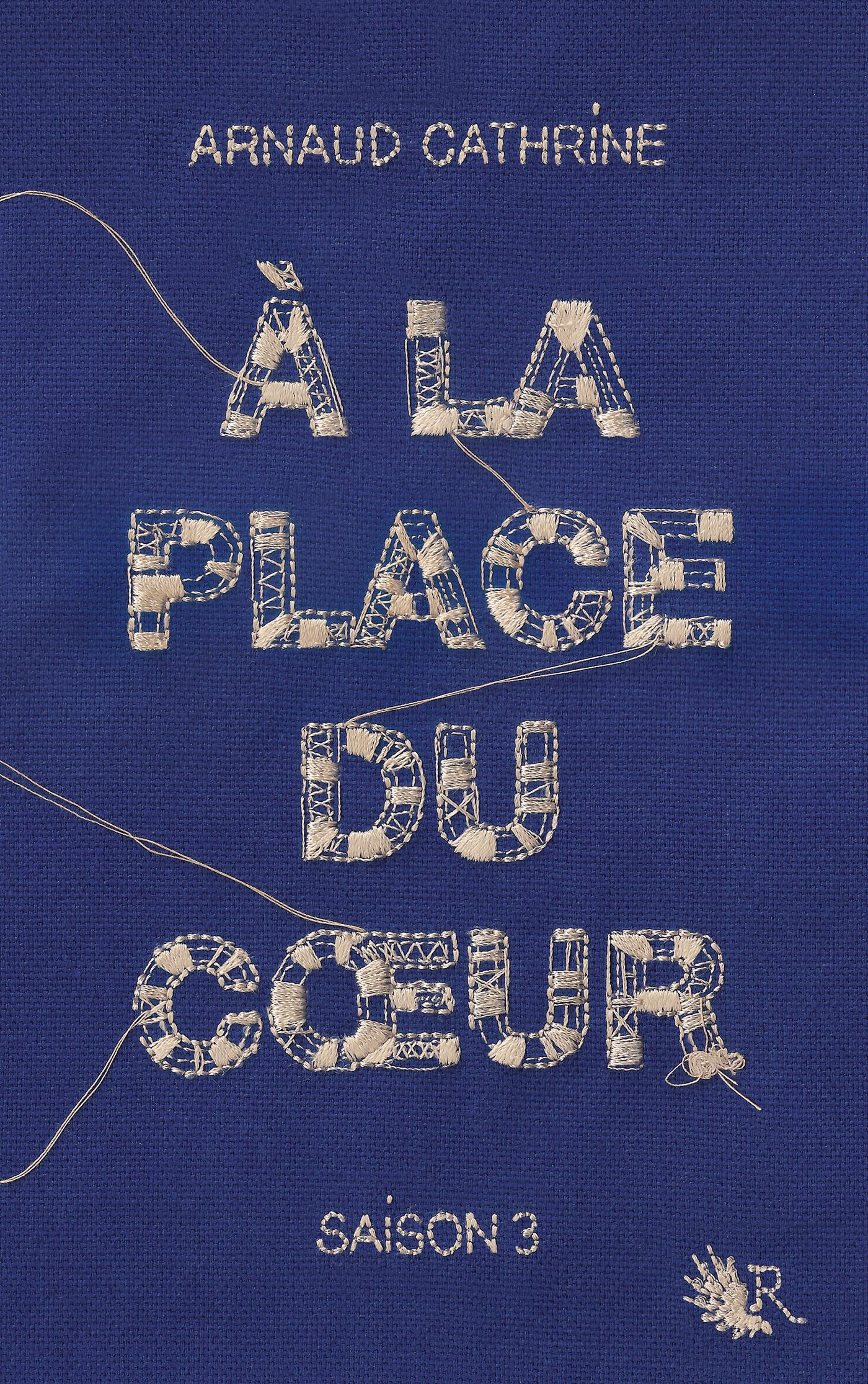 À la place du coeur - Saison 3 | CATHRINE, Arnaud