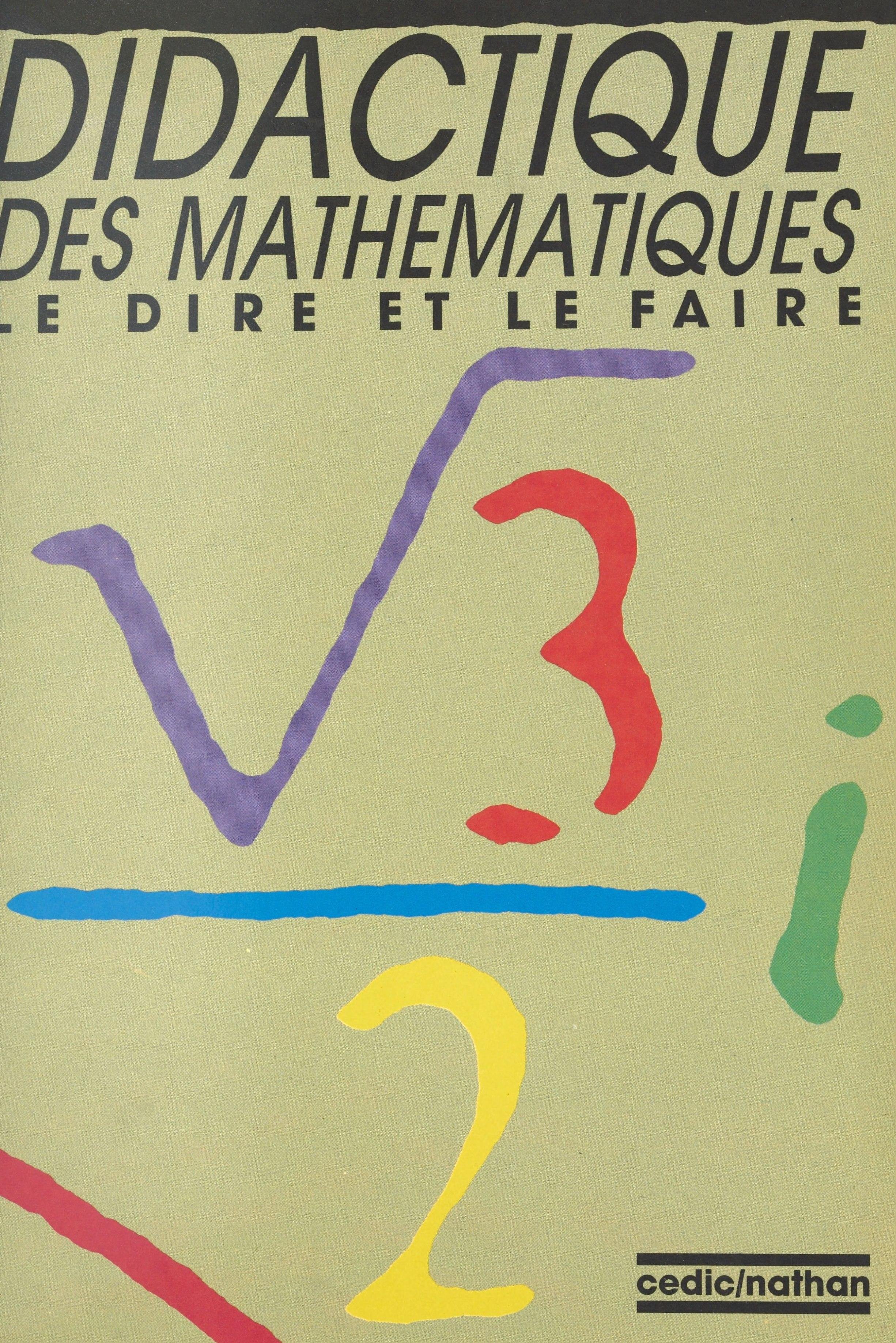 Didactique des mathématiques : le dire et le faire
