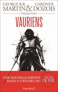 Vauriens | Martin, George R.R.. Auteur
