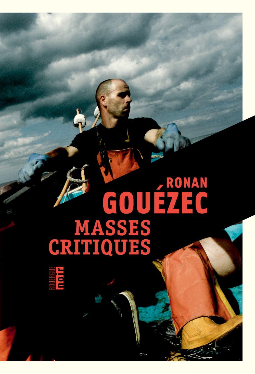 Masses critiques | Gouézec, Ronan. Auteur