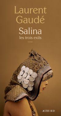 Salina | Gaudé, Laurent. Auteur