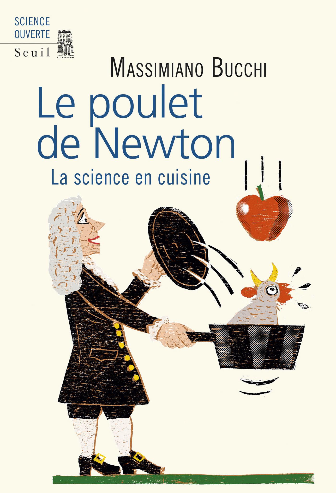 Le poulet de Newton - La science en cuisine