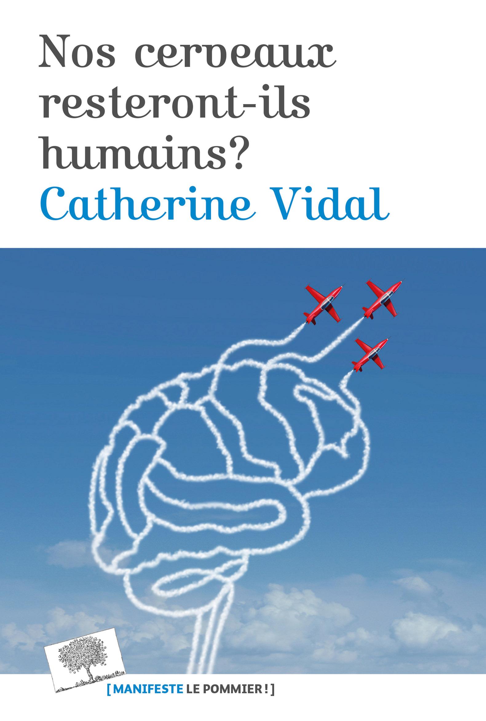 Nos cerveaux resteront-ils ...