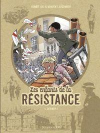 Les Enfants de la Résistance - tome 6 - Désobéir ! | Dugomier, . Auteur