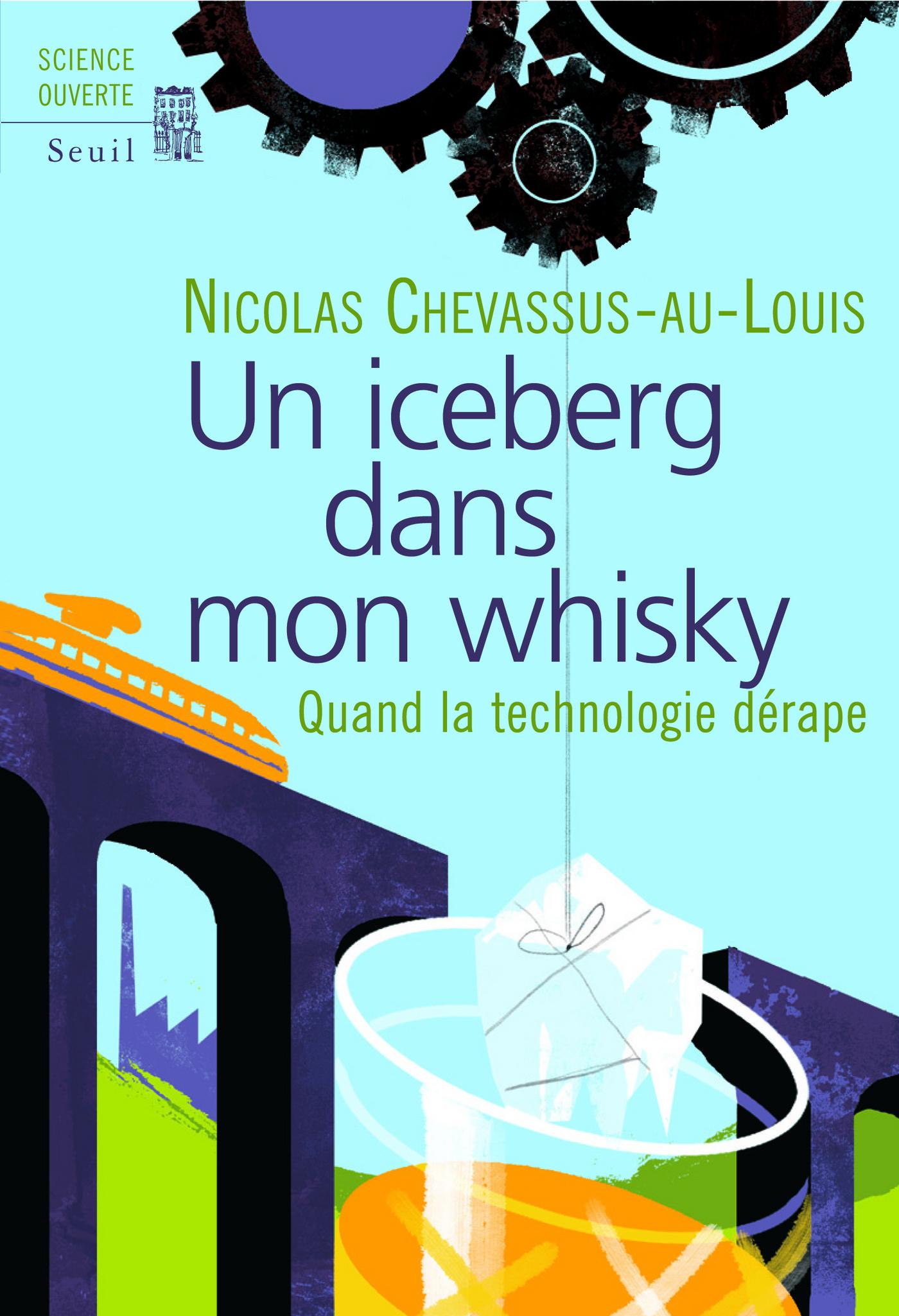 Un iceberg dans mon whisky. Quand la technologie dérape |