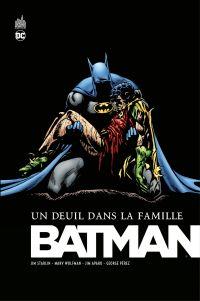 Batman - Un deuil dans la famille - Intégrale | Starlin, Jim (1949-....). Auteur