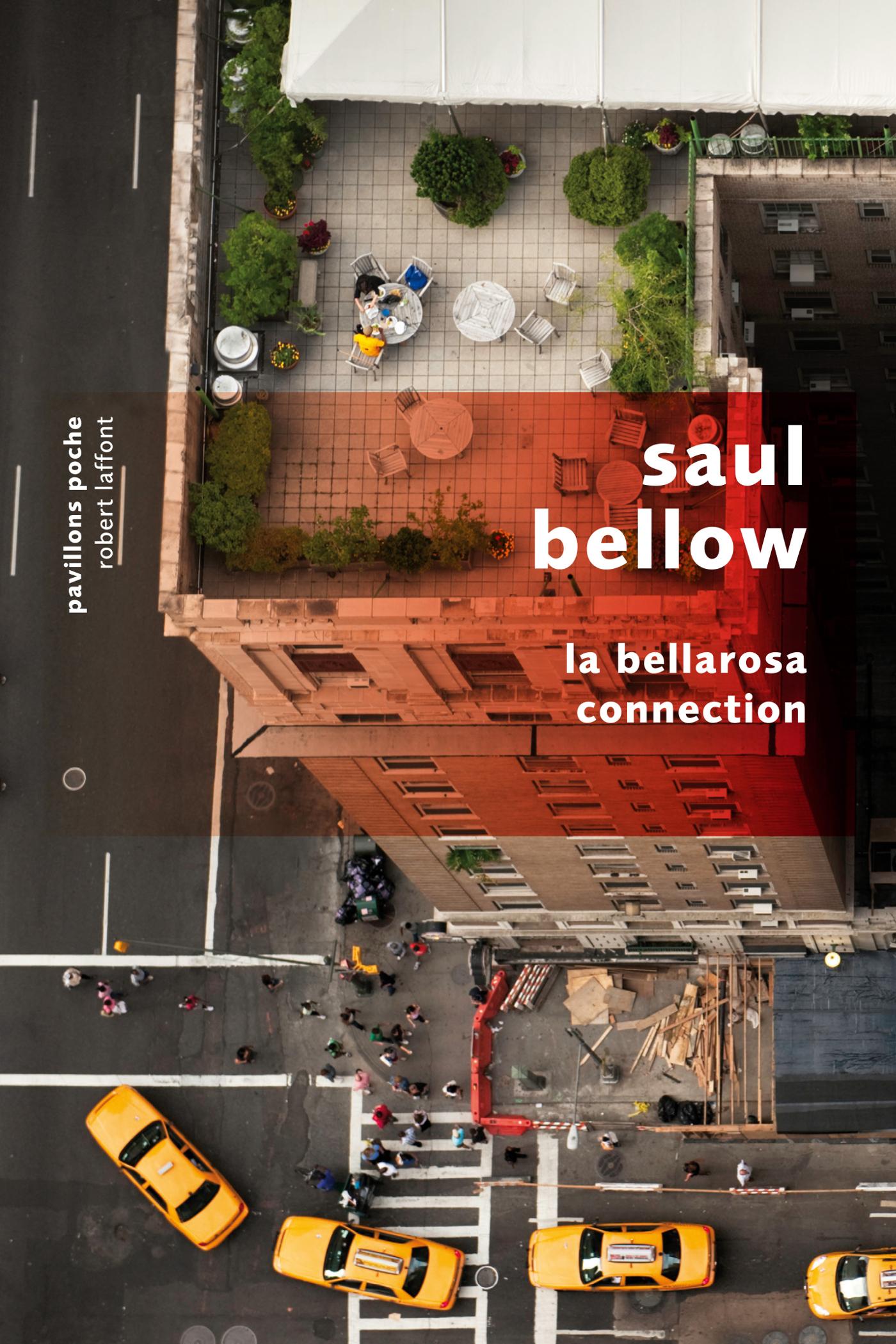 La Bellarosa connection | BELLOW, Saul