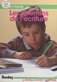 Les chemins de l'écriture