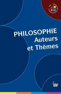 Philosophie : Auteurs et thèmes