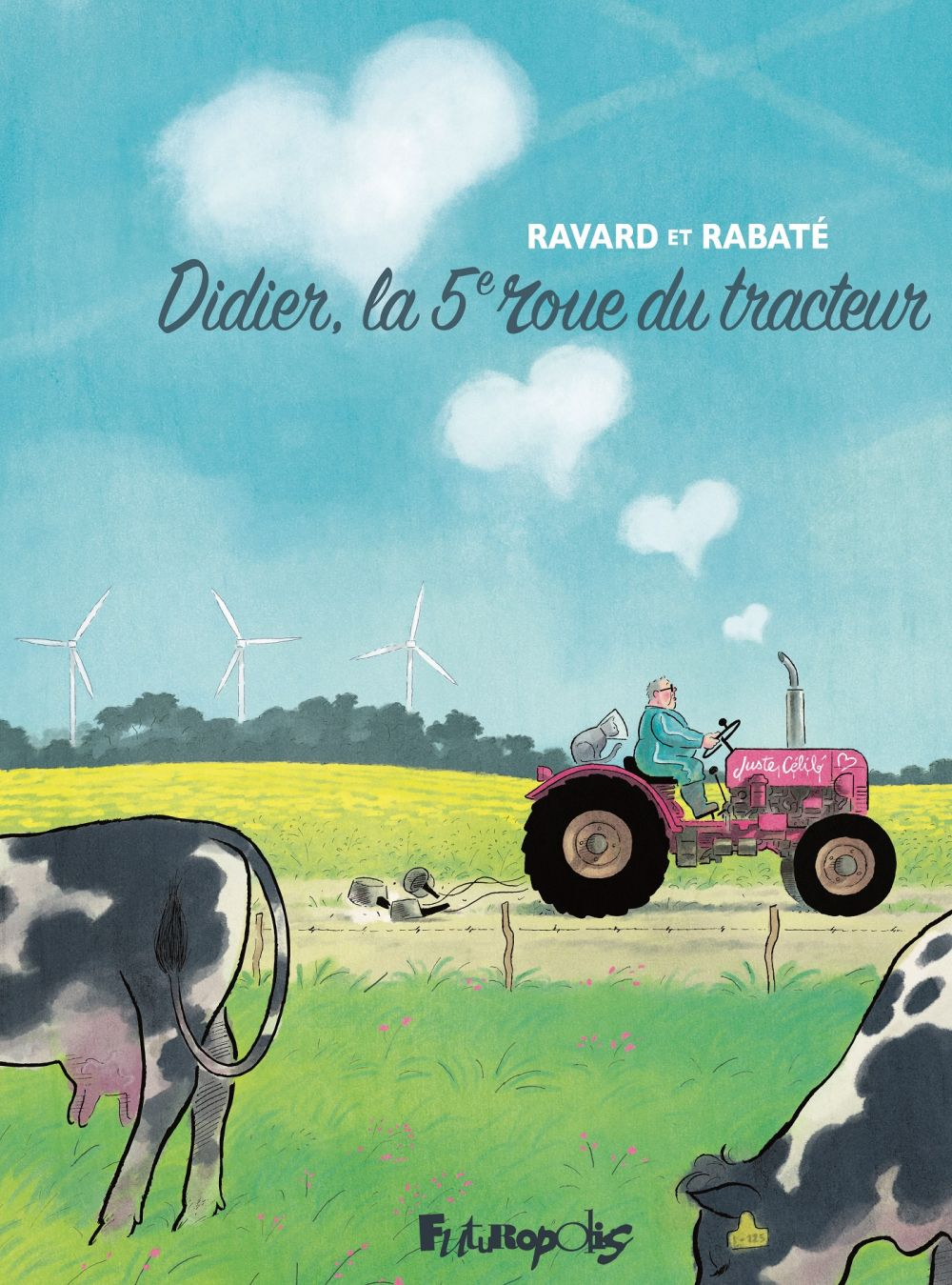 Didier, la 5e roue du tracteur | Rabaté, Pascal. Auteur