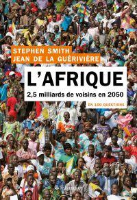 L'Afrique en 100 questions | de la Guérivière, Jean. Auteur