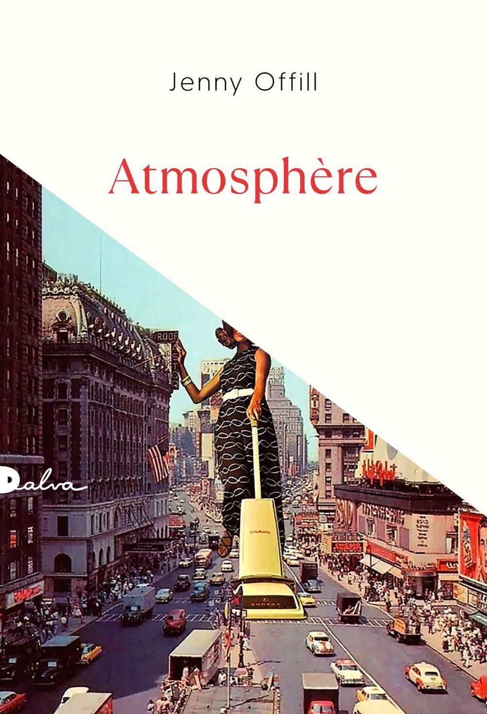 Atmosphère | Offill, Jenny. Auteur