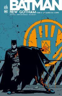 Batman - New Gotham - Tome 3