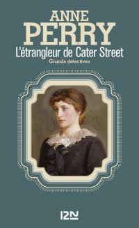 L'étrangleur de Cater Street | PERRY, Anne. Auteur