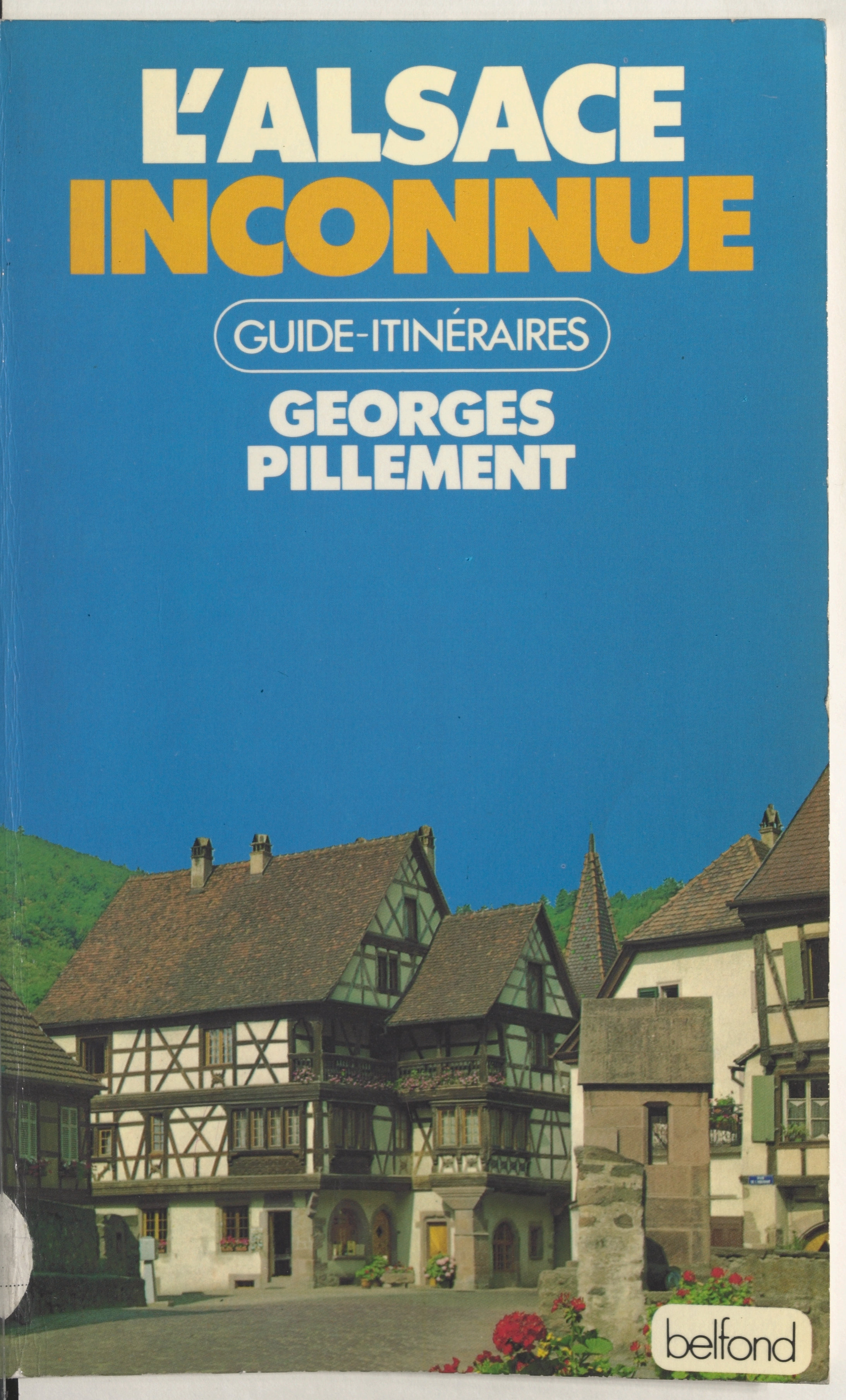 L'Alsace et les Vosges inco...