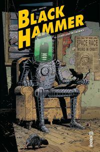 Black Hammer - Tome 4 - Le ...