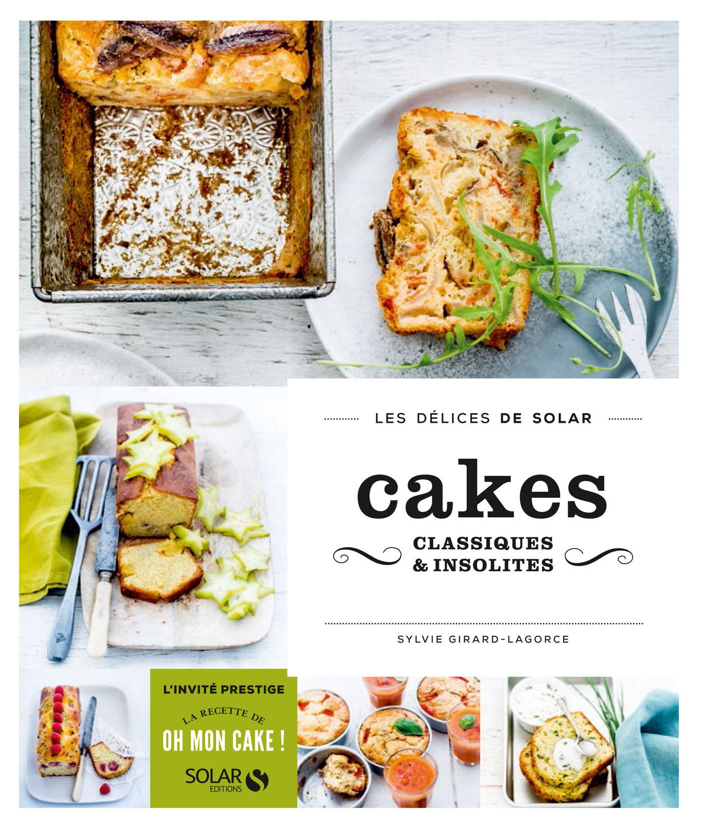 Cakes classiques et insolites - Les délices de Solar
