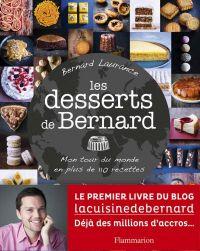 Les desserts de Bernard. Mo...