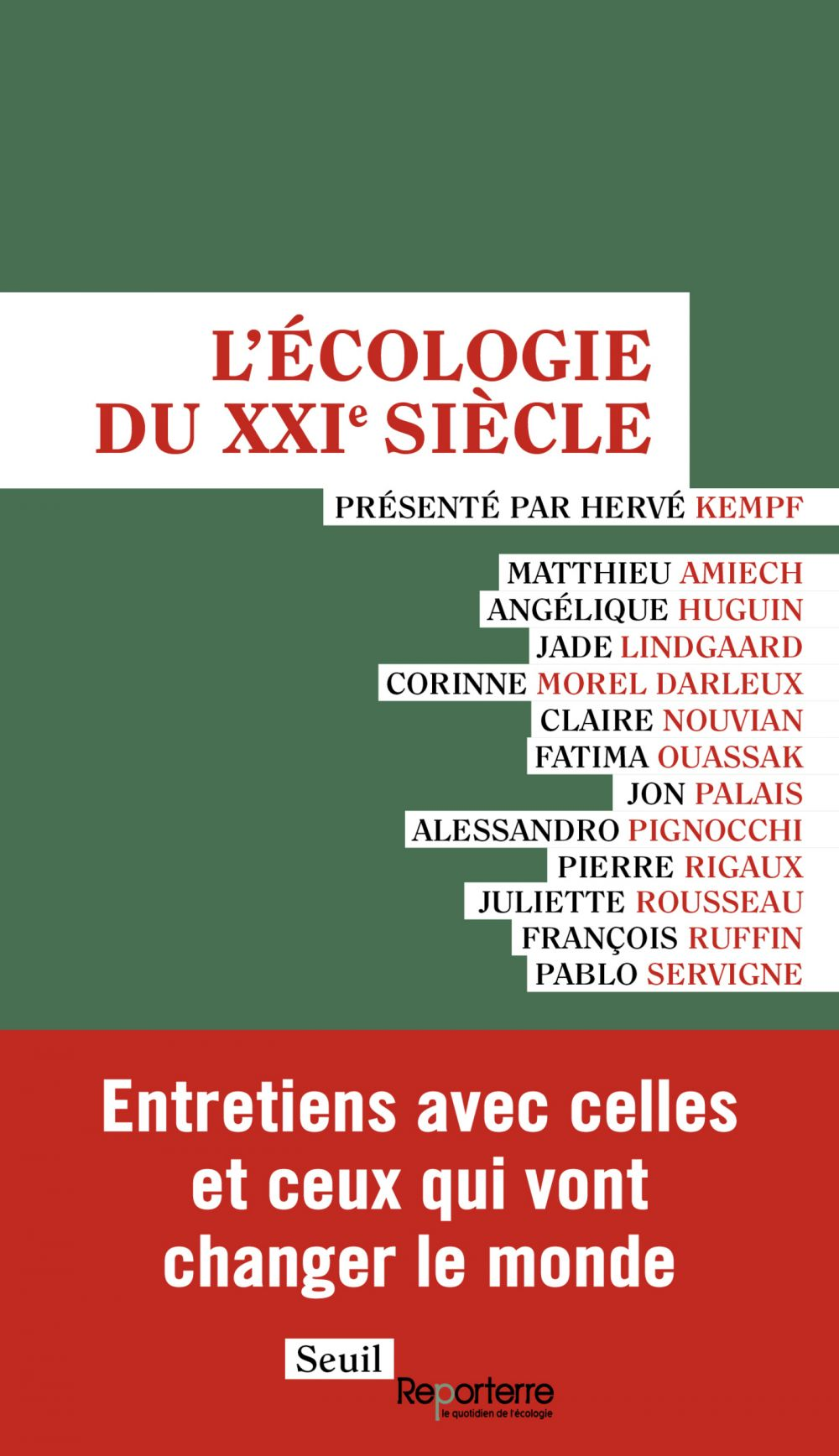 L'écologie du XXIe siècle   Collectif, . Auteur